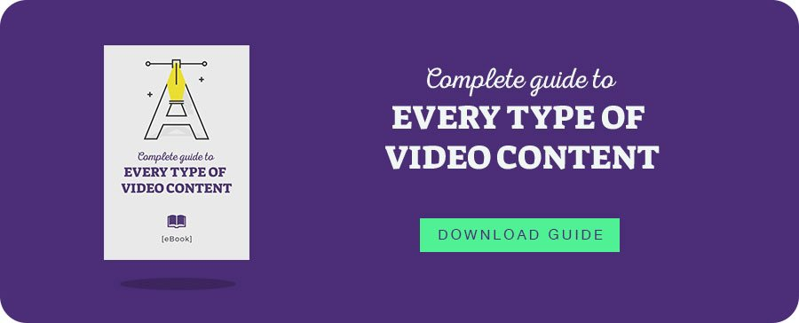 ebook: Complete guide to every type of video content